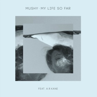 Mushy – 'My Life So Far' (2012)