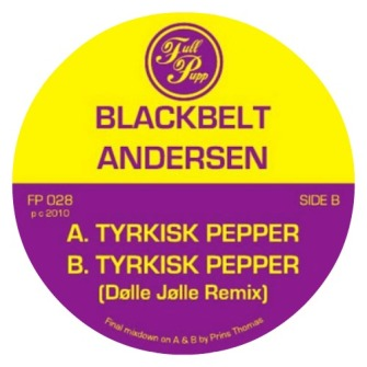 Blackbelt Andersen ‎– 'Tyrkisk Pepper' (2010)