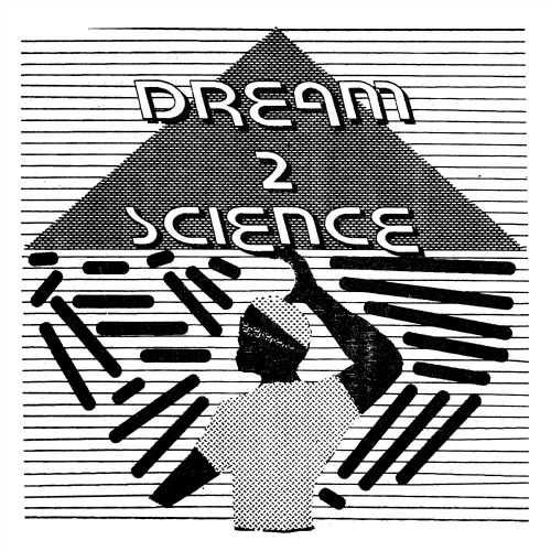 Dream 2 Science – 'Dream 2 Science' (2012)