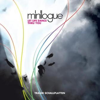 Minilogue ‎– 'Let Life Dance Thru You' (2012)