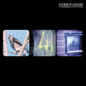 Boards Of Canada ‎– 'In A Beautiful Place Out In The Country' (2000)