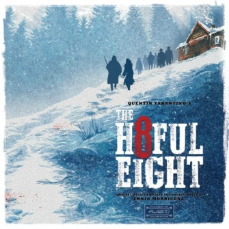 Ennio Morricone – 'Quentin Tarantino's The H8teful Eight (Original Music Composed And Orchestred)' (2015)