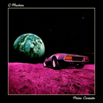 G-Machine – 'Primo Contatto' (2015)