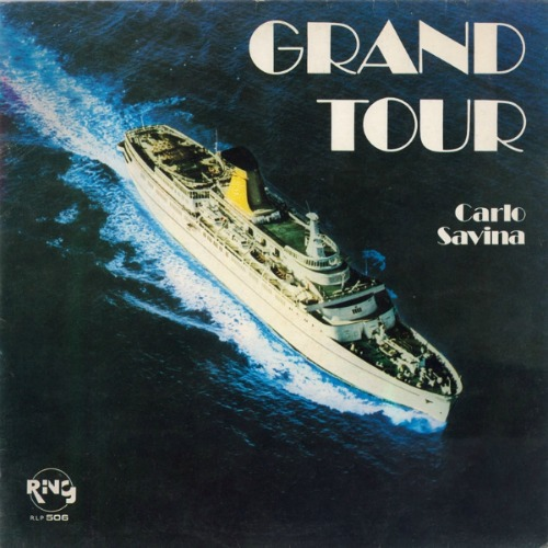 Carlo Savina – 'Grand Tour' (2015)