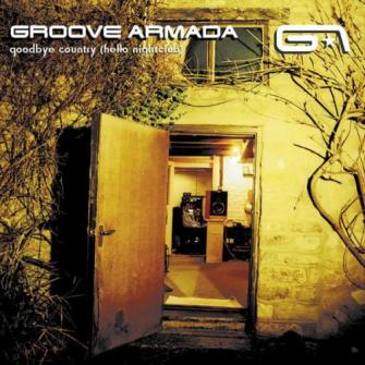 Groove Armada – 'Goodbye Country (Hello Nightclub)' (2001)