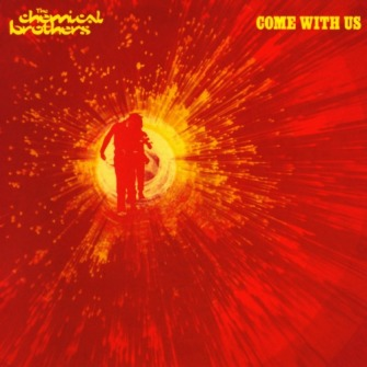 The Chemical Brothers – 'Come With Us' (2002)