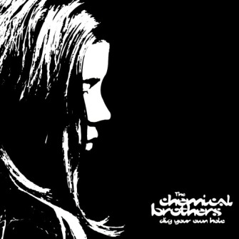 The Chemical Brothers – 'Dig Your Own Hole' (1997)