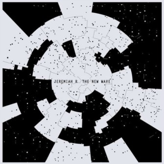 Jeremiah R – 'The New Wave' (2013)