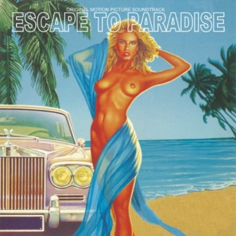 Gerhard Heinz – 'Escape To Paradise (Original Motion Picture Soundtrack)' (2016)