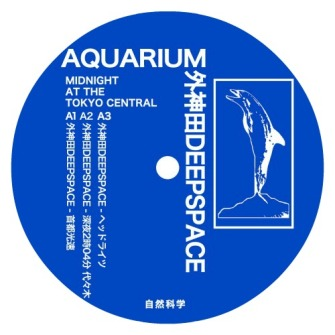 Aquarium / 外神田deepspace – 'Midnight At The Tokyo Central' (2016)