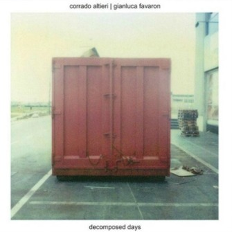 Corrado Alteri | Gianluca Favaron – 'Decomposed Days' (2014)