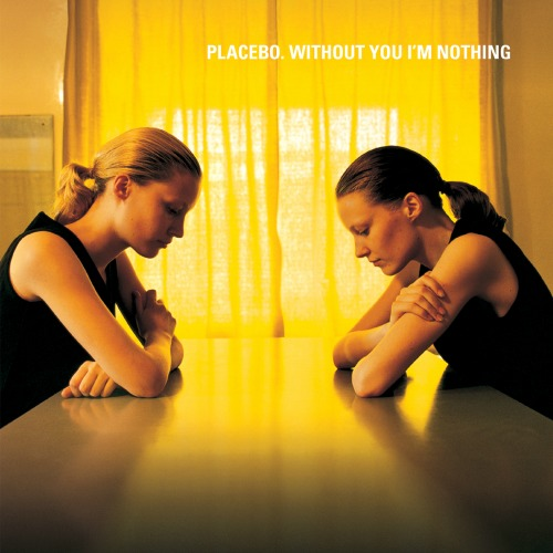 Placebo – 'Without You I'm Nothing' (1998)