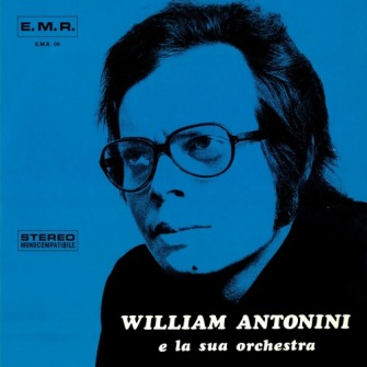 William Antonini – 'William Antonini E La Sua Orchestra' (2016)