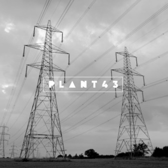 Plant43 – 'Grid Connection' (2017)