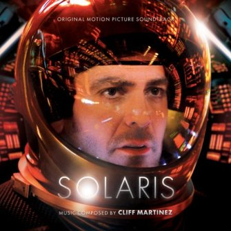 Cliff Martinez – 'Solaris (Original Motion Picture Soundtrack)' (2010)
