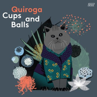 Quiroga – 'Cups And Balls' (2018)