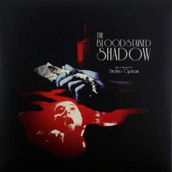 Stelvio Cipriani – 'The Bloodstained Shadow (Original Soundtrack Music From The Film)' (2016)