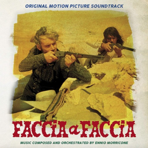 Ennio Morricone – 'Faccia A Faccia (Original Motion Picture Soundtrack)' (2017)