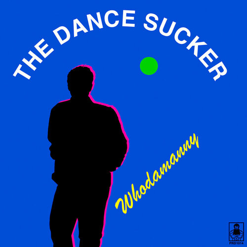 Whodamanny – 'The Dance Sucker' (2019)