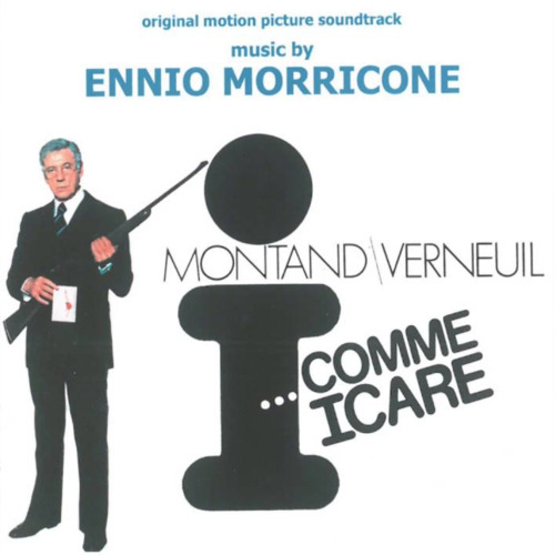 Ennio Morricone – 'I... Comme Icare (Original Motion Picture Soundtrack)' (2016)