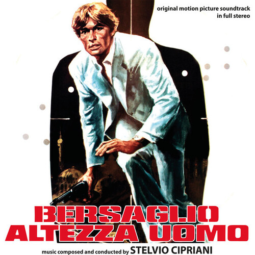 Stelvio Cipriani – 'Bersaglio Altezza Uomo (Original Motion Picture Soundtrack In Full Stereo)' (2016)