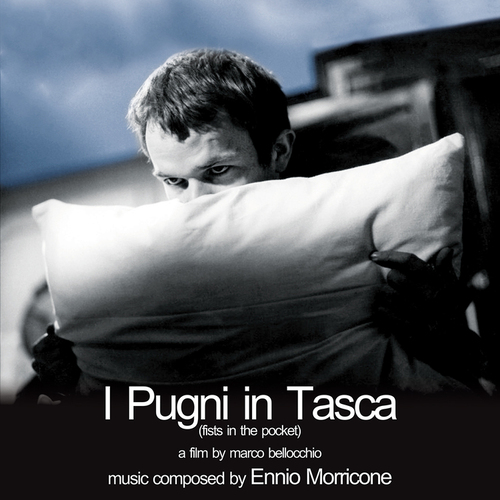 Ennio Morricone – 'I Pugni In Tasca (Fists In The Pocket) (Original Soundtrack)' (2015)