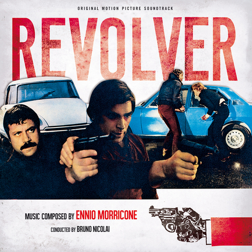 Ennio Morricone – 'Revolver (Original Motion Picture Soundtrack)' (2015)